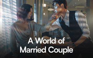 ซีรี่ย์ออนไลน์ A World Of Married Couple