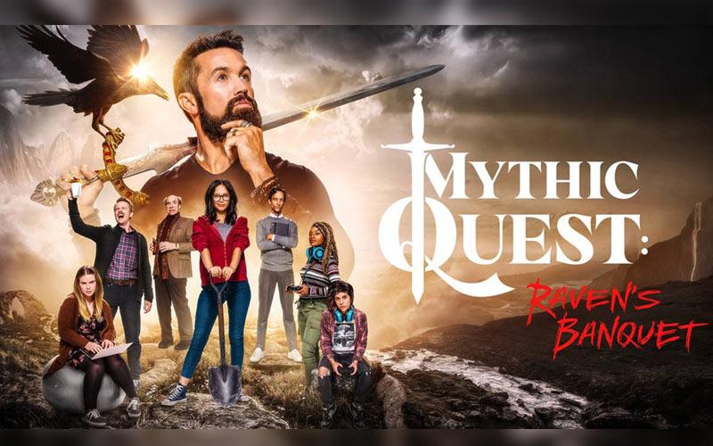 ดูซีรี่ย์ฝรั่ง Mythic Quest: Raven's Banquet ซีรีส์ของคนรักเกมอย่างแท้จริง!