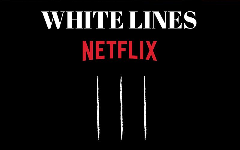 ซีรี่ย์ออนไลน์ ในเรื่อง White Lines อีกหนึ่งเรื่องราวที่น่าสนใจ