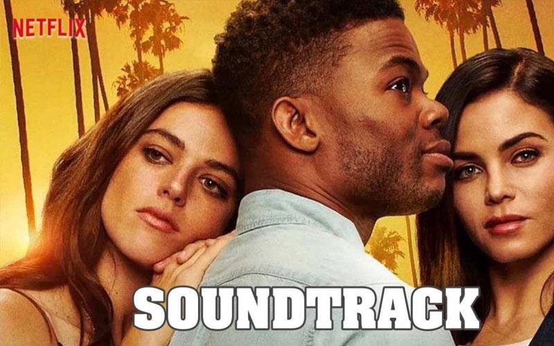 รีวิว ซีรี่ย์ฝรั่ง Soundtrack ทาง Netflix