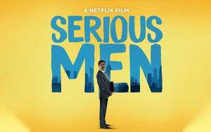 ดูซีรี่ย์ Serious Men (Netflix) เด็กอัจฉริยะลวงโลกจากความหวังดีของพ่อ