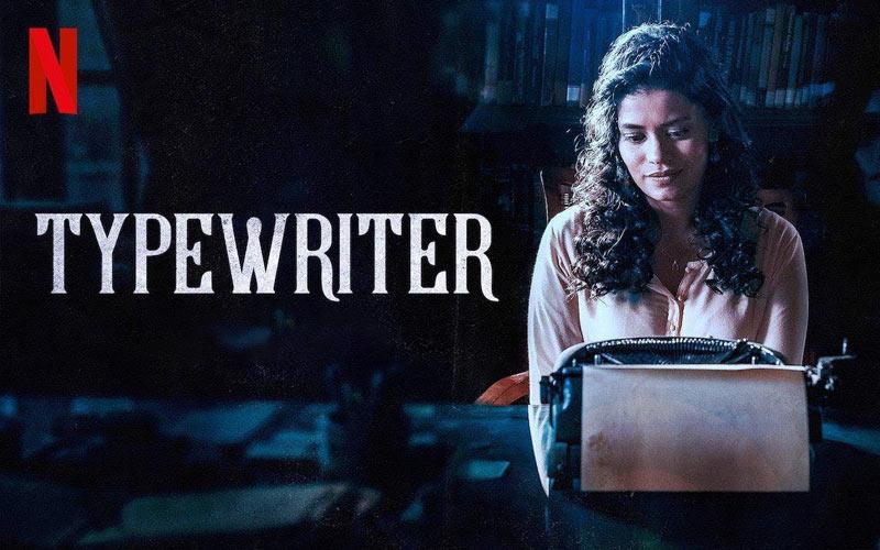 ดูซีรี่ย์ Typewriter แก๊งล่าวิญาณเฮี้ยน