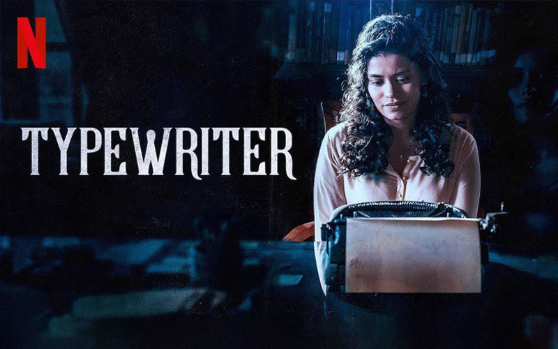 ซีรี่ย์ออนไลน์ ผีๆ แนวอินเดีย เรื่อง Typewriter กับแก๊งล่าท้าผี