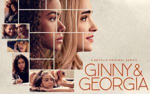 ดูซีรี่ย์ออนไลน์ Ginny & Georgia จินนี่กับจอร์เจีย