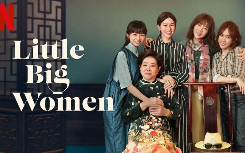 ดูซีรี่ย์ออนไลน์ Little Big Women (Netflix)