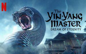 ดูซีรี่ย์ออนไลน์ The Yinyang Master Dream Of Eternity