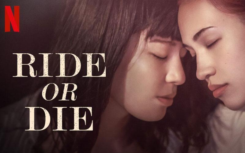 ดูซีรี่ย์ออนไลน์Ride or Die อยู่เป็น ยอมตาย เพื่อเธอ