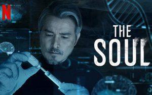 ดูซีรี่ย์ออนไลน์ The Soul Netflix จิตวิญญาณ
