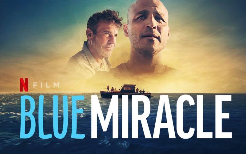 ดูซีรี่ย์ออนไลน์ Blue Miracle ปาฏิหาริย์สีน้ำเงิน
