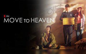 ดูซีรี่ย์ออนไลน์ Move to Heaven
