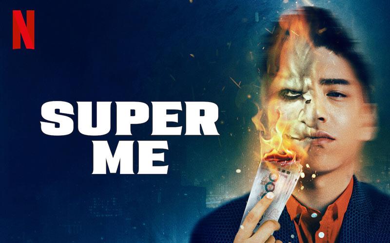 ดูซีรี่ย์ออนไลน์ Super Me ชื่อไทย ยอดมนุษย์สุดโต่ง